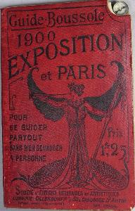 E. Brocherioux GUIDE BOUSSOLE EXPOSITION 1900 PARIS Paul Ollendorff Plan